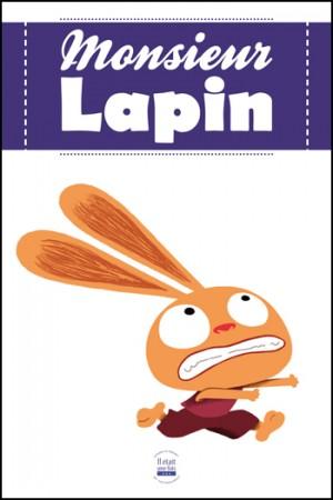 il était une fois, exposition, jeu, Monsieur Lapin, Loïc Dauvillier, Baptiste Amsallem, éditions des ronds dans l'o, bande dessinée,jeunesse